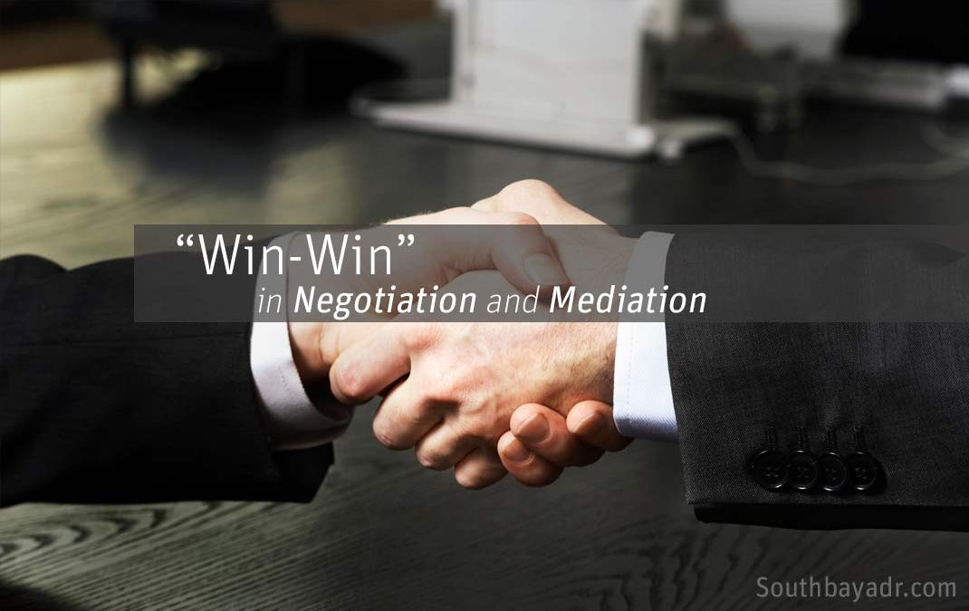 """Win-Win"" in Negotiation and Mediation"
