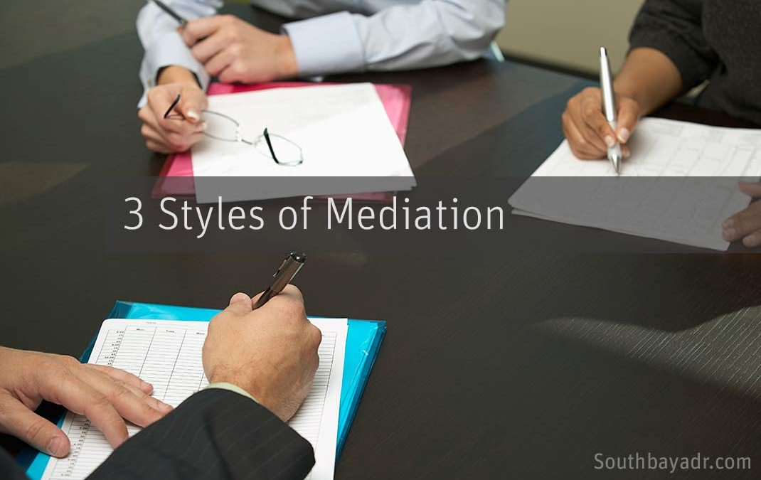 "The Types or ""Styles"" of Mediation"