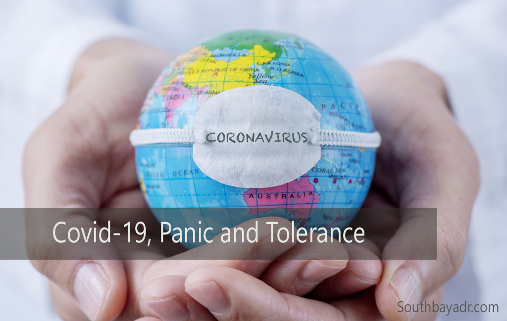 Covid-19, Panic and Tolerance